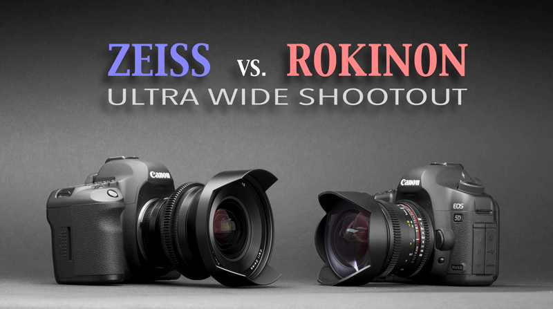 Zeiss vs. Rokinon – UltrawideShootout